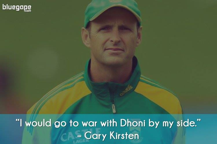 Gary-Kirsten-Famous-Quote-Dhoni