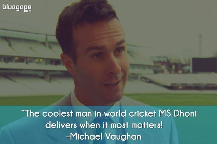 Michael-Vaughan-Famous-Quote-Dhoni
