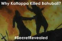 સ્ટોરી લીક: શા માટે કટ્ટપ્પાએ બાહુબલીને માર્યો?